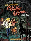 img - for The Unsinkable Walker Bean and the Knights of the Waxing Moon book / textbook / text book