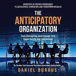 The Anticipatory Organization