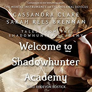Welcome to Shadowhunter Academy Hörbuch