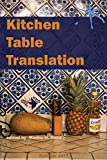 img - for Kitchen Table Translation: An Aster(ix) Anthology book / textbook / text book