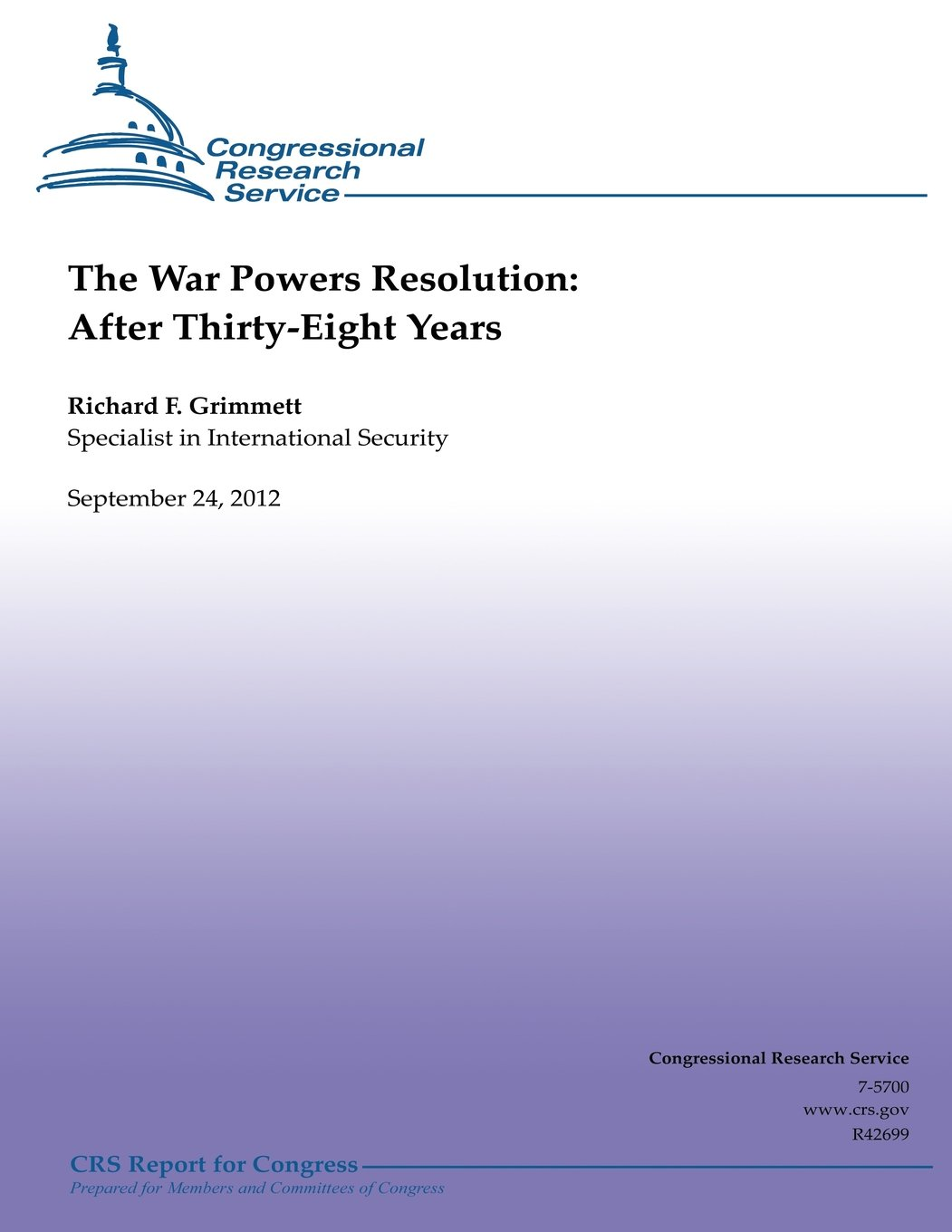 The War Powers Resolution:  After Thirty-Eight Years ebook