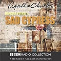 Sad Cypress (Dramatised) Radio/TV Program by Agatha Christie Narrated by John Moffatt