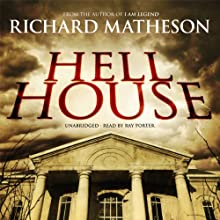 Hell House  Audiobook by Richard Matheson Narrated by Ray Porter