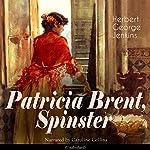 Patricia Brent, Spinster | Herbert George Jenkins