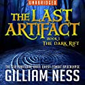 The Dark Rift: The Last Artifact Trilogy, Book 1 Audiobook by Gilliam Ness Narrated by Gilliam Ness