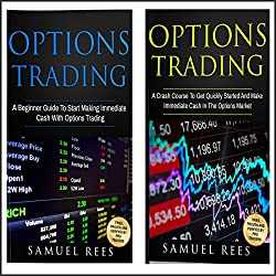 Options Trading for Beginners: 2 Manuscripts