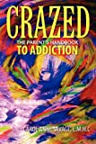 Crazed, Carol Anne Savage  Lmhc, 1432785702