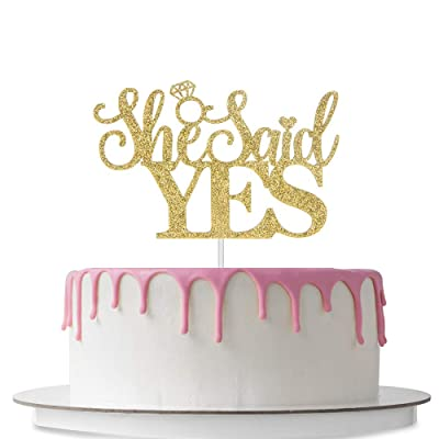 She Said Yes Cake Topper, Bridal Shower Cake Decorations, Wedding Engagement Bachelor Party Décor Supplies, Double Sided Gold Glitter: Toys & Games