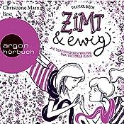 Zimt und ewig: Die vertauschten Welten der Victoria King (Zimt-Trilogie 3) | Dagmar Bach
