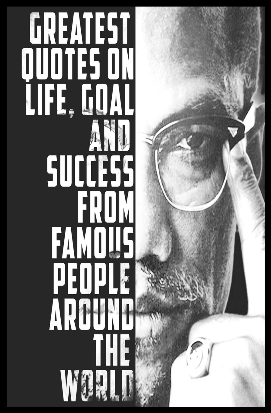 Quotes On Life Goal And Success From Famous People Around
