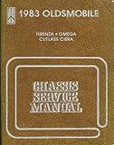 1983 Oldsmobile Chassis Service Manual Firenza Omega Cutlass Ciera