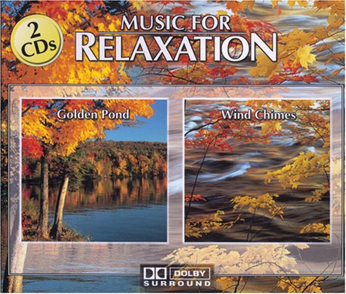 Music For Relaxation: Golden Pond / Wind Chimes