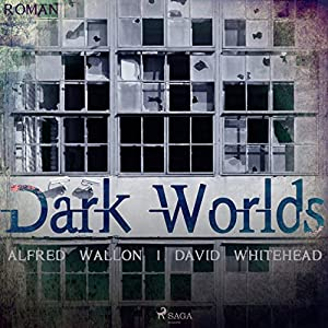Dark Worlds Hörbuch