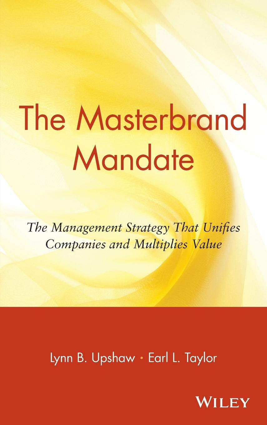 The Masterbrand Mandate: The Management Strategy