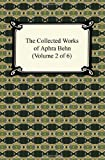 The Collected Works of Aphra Behn, Aphra Behn, 1420937758