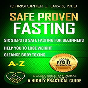 Safe and Proven Fasting Guide Audiobook