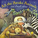 img - for All the Awake Animals Are Almost Asleep book / textbook / text book