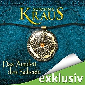 Das Amulett der Seherin Hörbuch