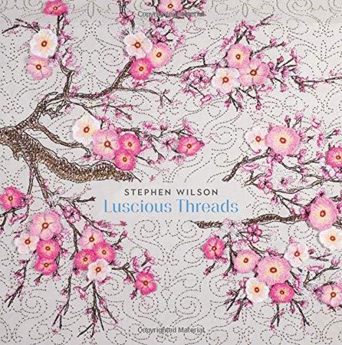 Stephen Wilson: Luscious Threads