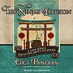The Ninja's Illusion: A Jaya Jones Treasure Hunt Mystery, Book 5 | Gigi Pandian