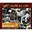 Calling All Cars, Volume 1 Radio/TV Program by William Robson Narrated by  full cast