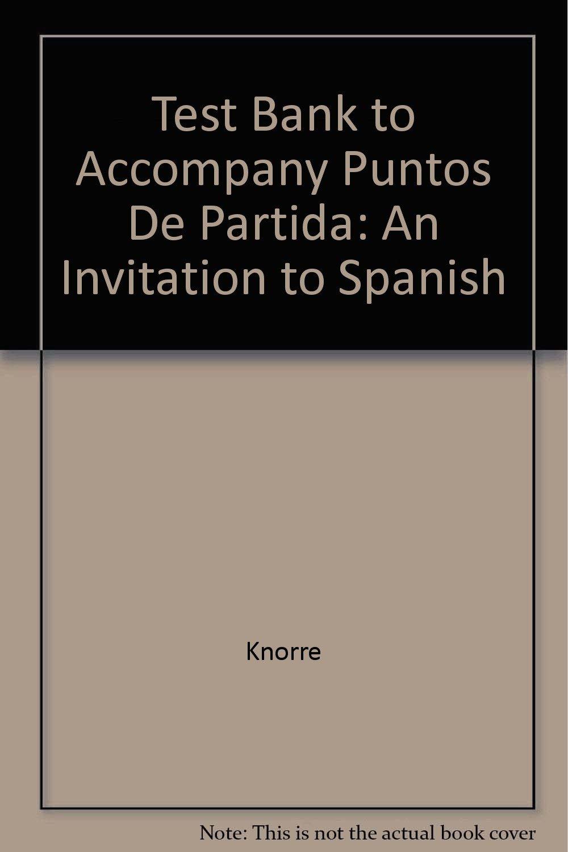 Download Test Bank to Accompany Puntos De Partida: An Invitation to Spanish PDF