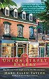 The Union Street Bakery (A Union Street Bakery Novel Book 1)