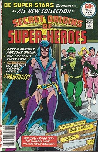 Secret Origins of Super-Heroes (Comic) Dec. 1977 No. 17 (DC Super-Stars Presents An All-New Collection, - Collection Stars Dc