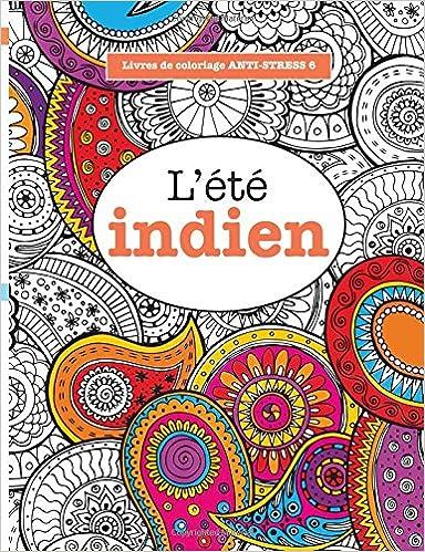 amazonfr livres de coloriage anti stress 6 lt indien elizabeth james livres - Livre De Coloriage Anti Stress