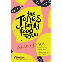Jones Family Food Roster: How Community, Faith and Family Helped One Woman Embrace Life in the Face of Cancer, The