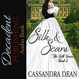 Silk and Scars Audiobook