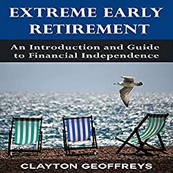 Extreme Early Retirement