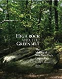 High Rock and the Greenbelt, John G. Mitchell, 1935195204