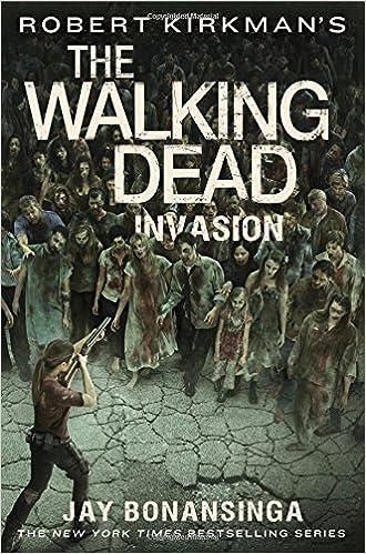9b647aa73fb62 Robert Kirkman's The Walking Dead: Invasion: Amazon.ca: Jay ...