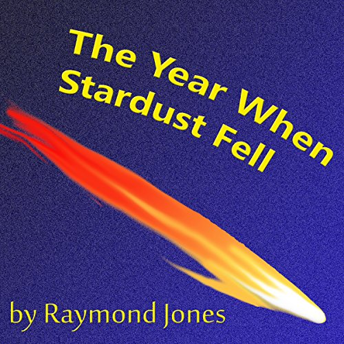 The Year When Stardust Fell ()