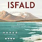 Isfald | Liselotte Michelsen