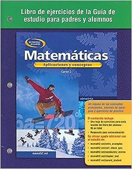 Matematicas: Aplicaciones y Conceptos: Libro de Ejercicios de la ...