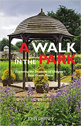 A Walk in the Park: Exploring the Treasures of Glasgows Dear ...
