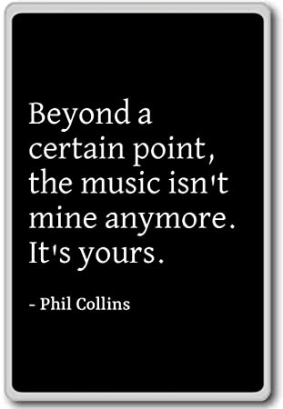Beyond a Certain Point, The Music IsnT Mine a. - Phil Collins