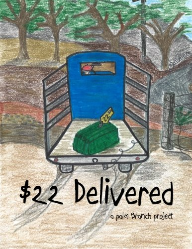 $22 Delivered (Volume 1) pdf epub