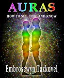 AURAS: How to See, Feel & Know (Full Color ed.)