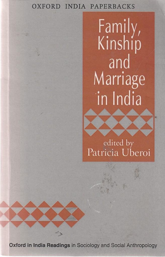 Family Kinship and Marriage in India (Sociology and Social Anthropolog)
