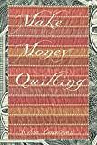 img - for Make Money Quilting book / textbook / text book