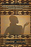 img - for Achieving Against the Odds: African American Professional Women in Higher Education book / textbook / text book