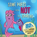 Some Parts are NOT for Sharing