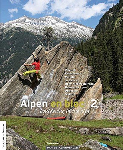 Alpen en bloc 2: Bouldering in the alps