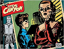 amazon com steve canyon volume 7 1959 1960 9781631407437 milton