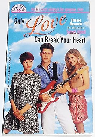 book cover of Only Love Can Break Your Heart