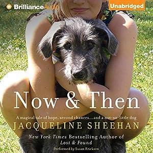 Now & Then Audiobook