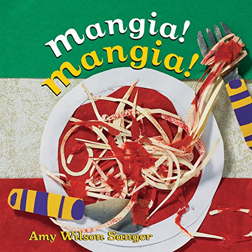 Mangia! Mangia! (World Snacks Series) (Food Recipes For 1 Year Old Child)